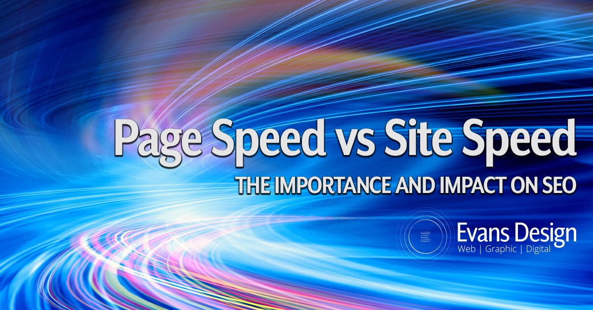 Page Speed versus Site Speed - The Importance and Impact on SEO - Johns Creek SEO Company
