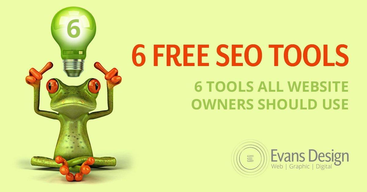 6 Free Search Engine Optimization Tools Every Business Owner Should Use SEO