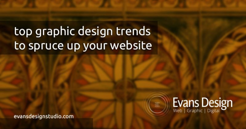 top graphic design trends to spruce up your website