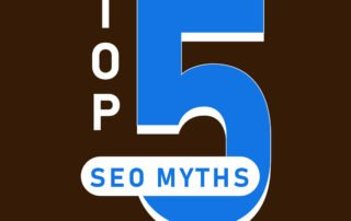 Top 5 SEO Myths - Atlanta SEO - Evans Design Studio