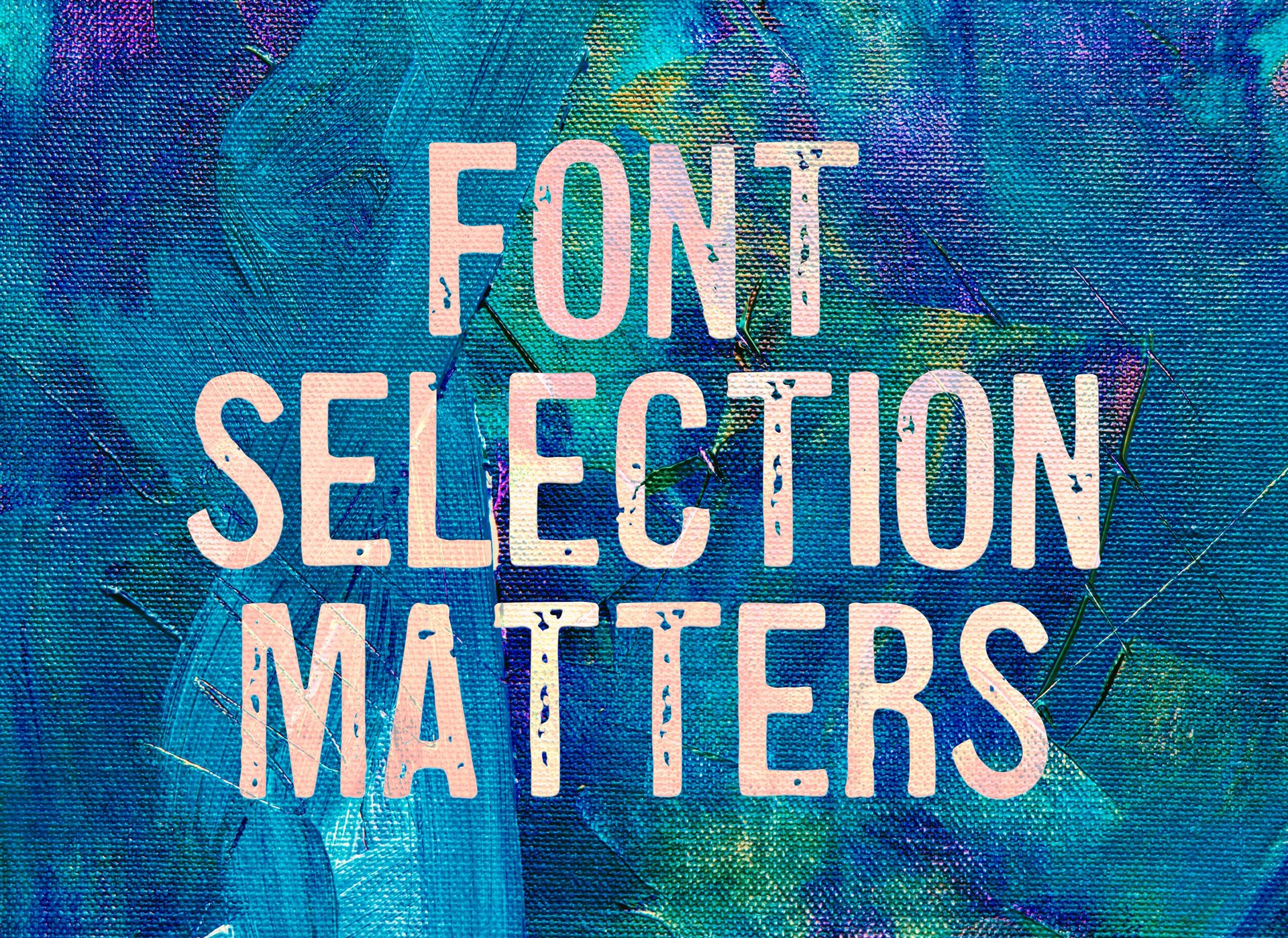 Selecting the Right Fonts Can Improve Website Conversions
