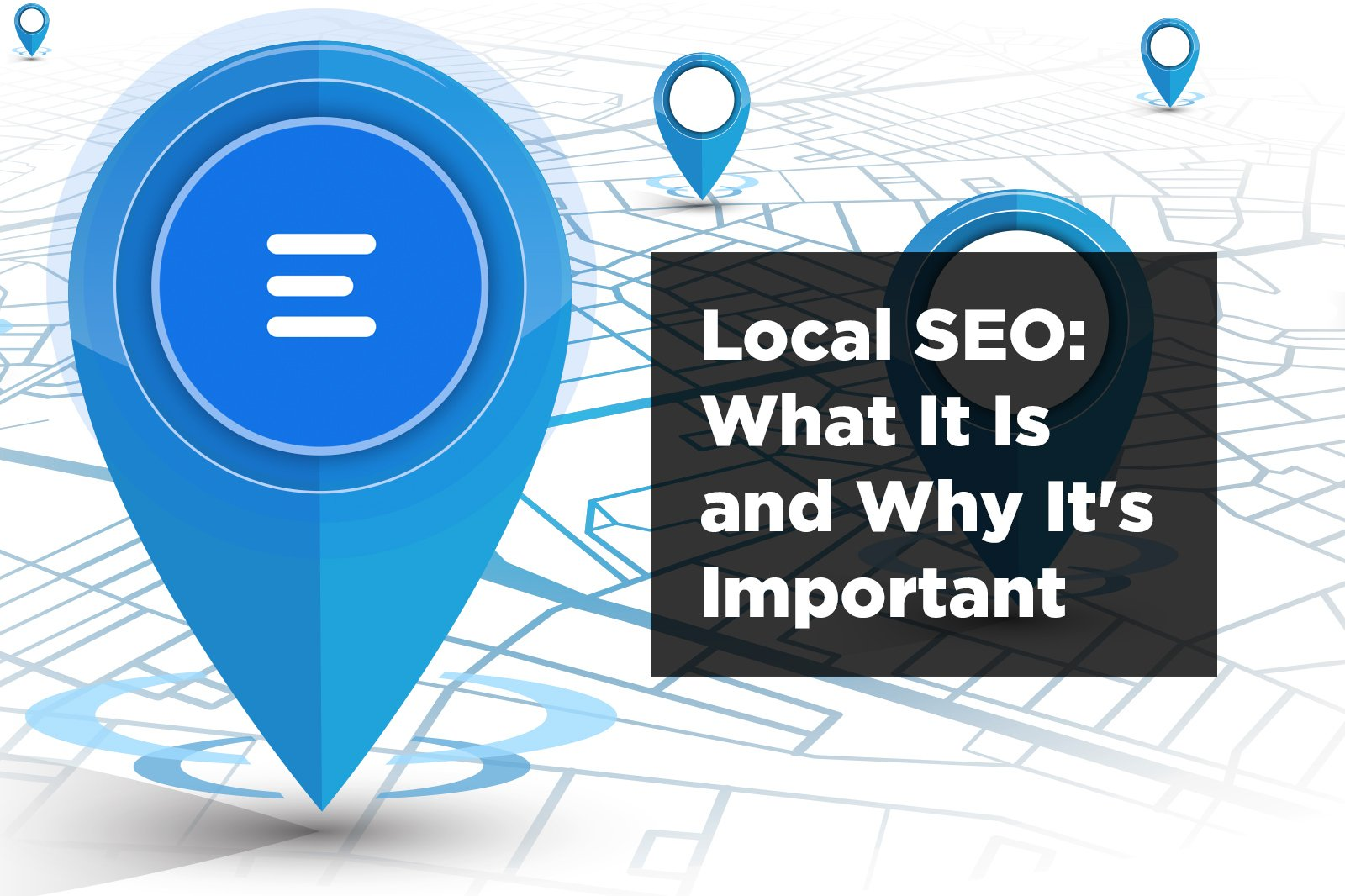 Local SEO: What It Is and Why It's Important for Small Businesses